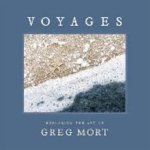 Available at Somerville Manning Gallery. Voyages: Exploring the Art of Greg Mort   $39.95