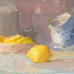 Cristine Lafuente, Lemon and Teacups, oil on board, 6 x 8 inches
